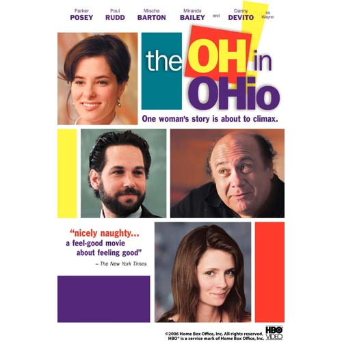 The Oh in Ohio (2006) DVD Movie Parker Posey, Paul Rudd, Danny DeVito - Comedy Movies and DVDs