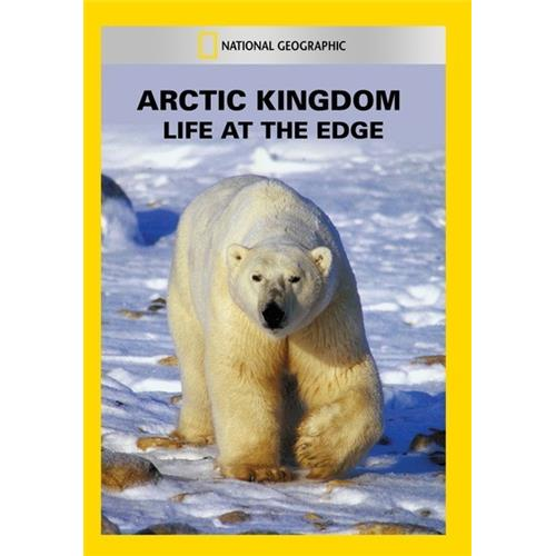 Arctic Kingdom: Life at the Edge - Documentary Movies and DVDs