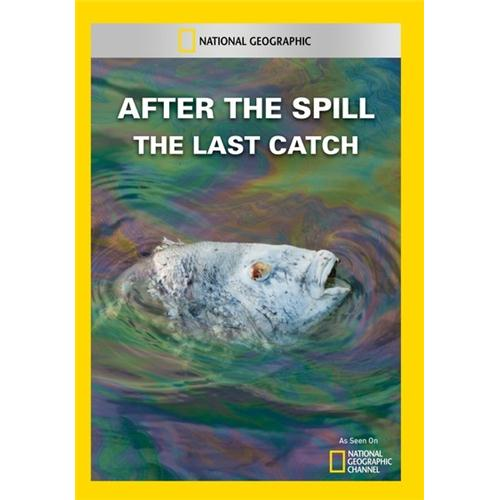 After the Spill: The Last Catch DVD - Documentary Movies and DVDs