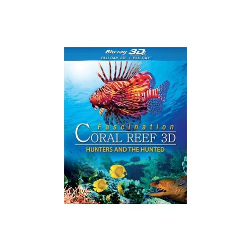 FASCINATION CORAL REEF 3D-HUNTERS & THE HUNTED (BLU RAY/3D) 3-D 25192176081