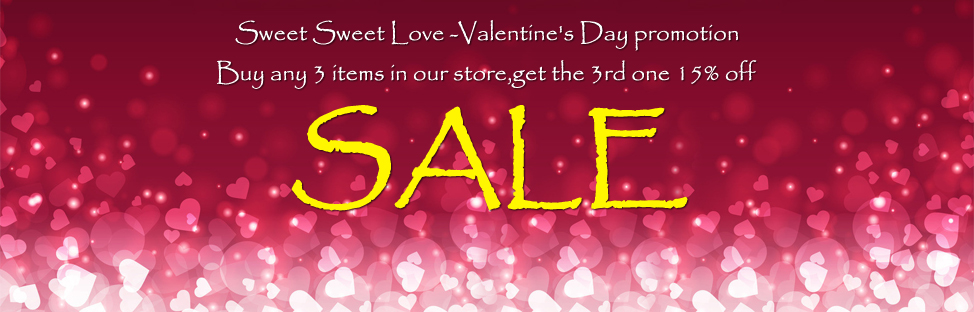Valentine's Day - Buy 3, get 3rd at 15%off