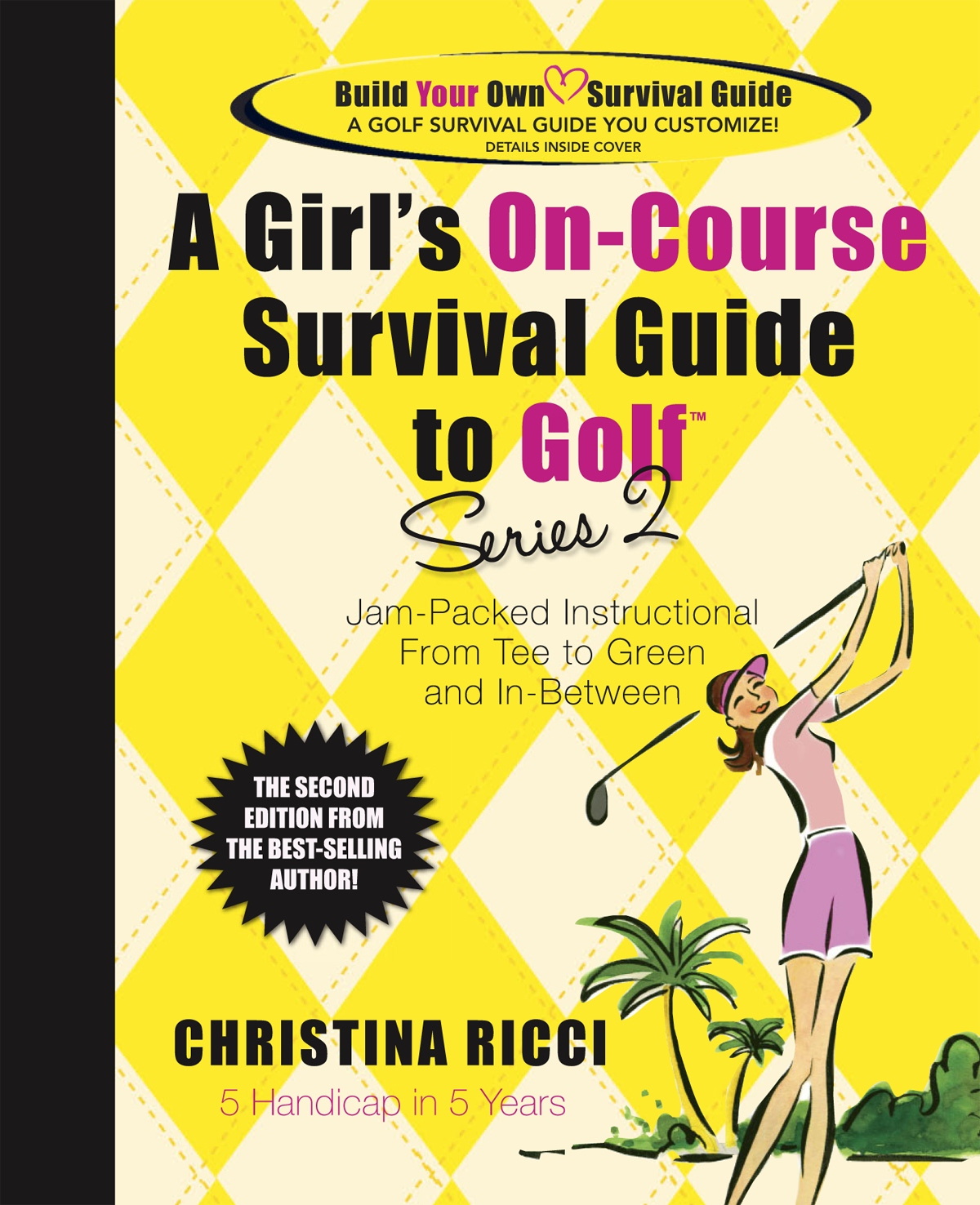Improve your game with Series 2! The author that brought you the best selling title A Girl's On-Course Survival Guide To Golf, now continues her series by bringing you a new book jam-packed with great pictures and clear-cut instruction. Christina notes th