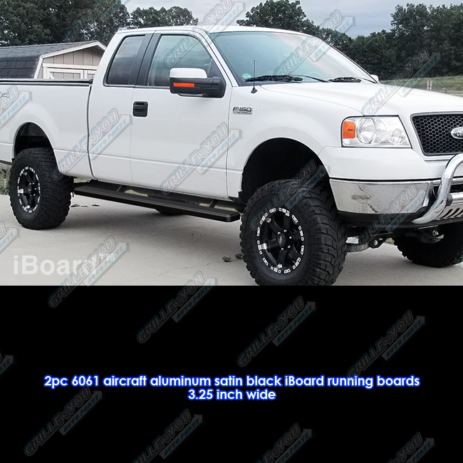 "Matte Black 3"" IBoard Running Boards 04-08 Ford F-150"