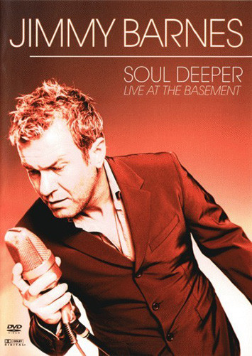 Jimmy Barnes: Soul Deeper - Live at the Basement (Sydney, December 2000)<BR>NEW DVD Music Music