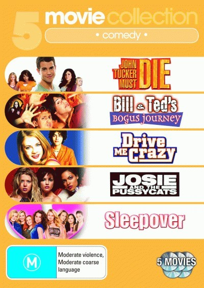 John Tucker Must Die / Bill & Ted's Bogus Journey / Drive Me Crazy / Josie and the Pussycats / Sleepover <BR>NEW DVD Movie