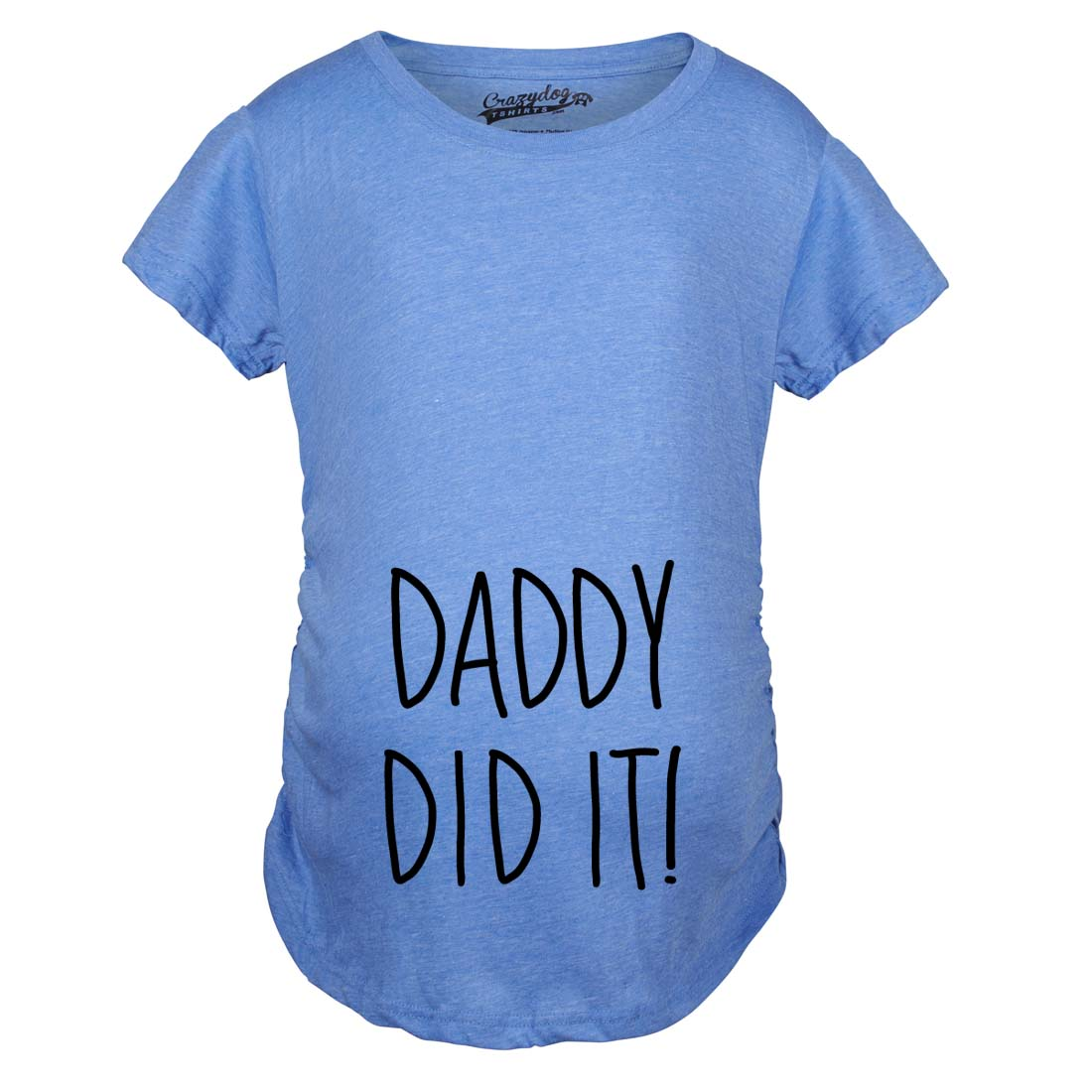 maternity daddy did it cute shirt funny pregnancy t shirts
