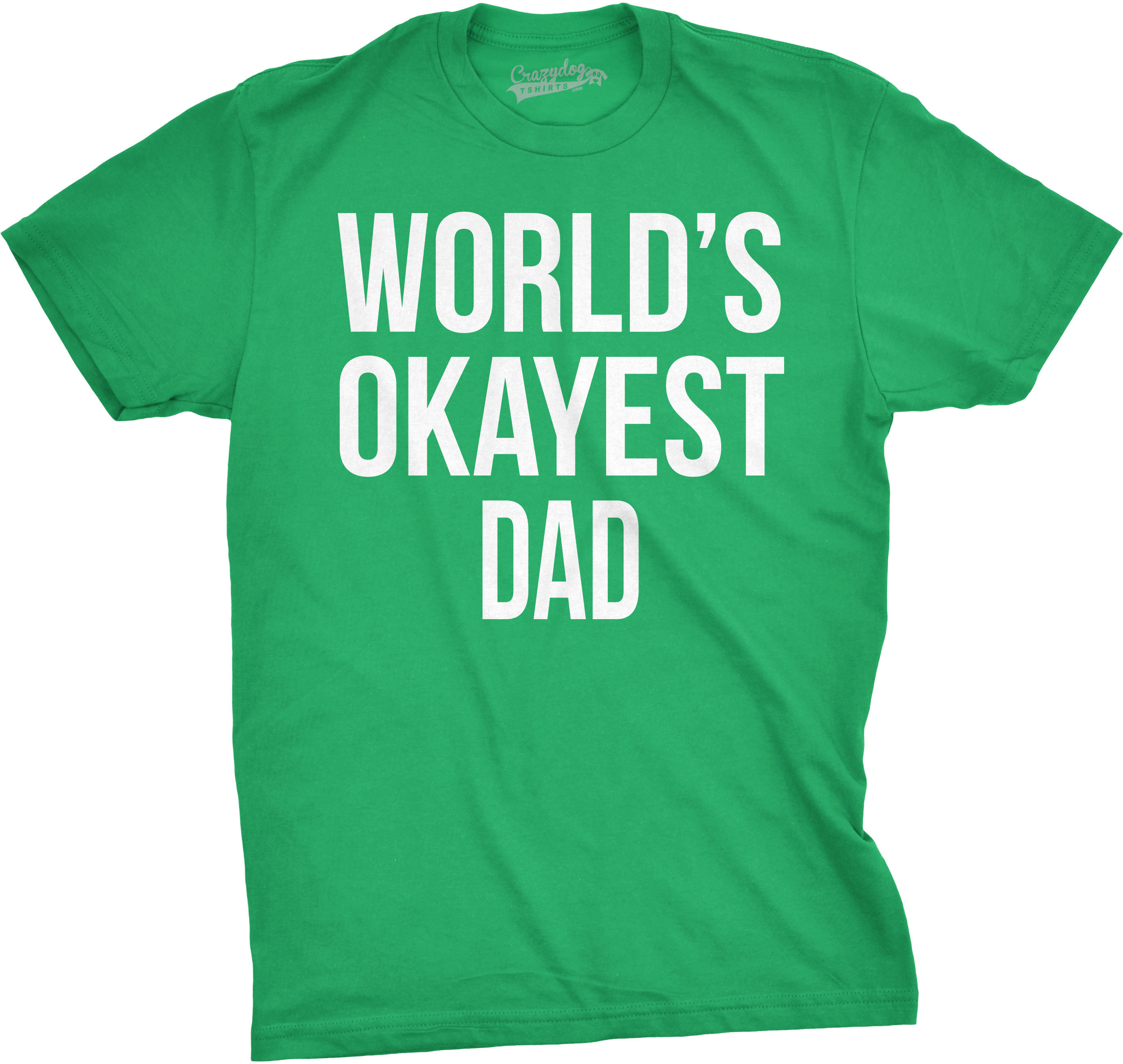 Mens okayest dad t shirt funny t shirts for dad novelty T shirts for dad