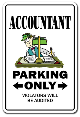 ACCOUNTANT Novelty Sign Parking Signs Cpa Gift Finance Tax