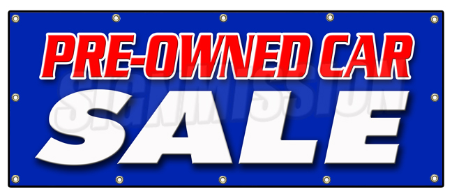 "SignMission 48""x120"" PRE-OWNED CAR SALE BANNER SIGN used auto automobile buy here we finance at Sears.com"