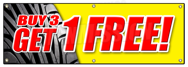 "SignMission 72"" BUY 3 TIRES GET 1 FREE BANNER SIGN save huge sale 25% discount mounting tire at Sears.com"