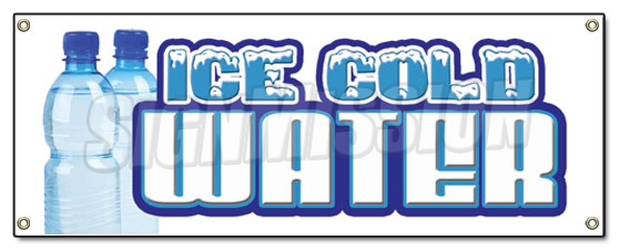 Ice Cold Water Banner Sign Bottled Water Stand Iced Drinks