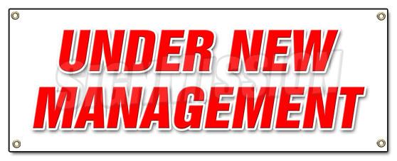 Under New Management Banner Sign Brand Signs Owner