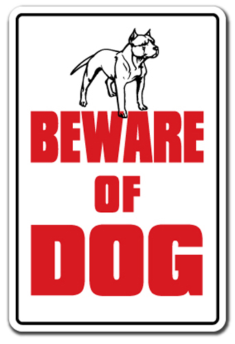 Beware Of Dog Sign Dog Pet Parking Pit Bull Signs Security