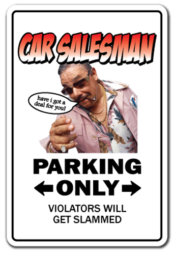 CAR SALESMAN Sign parking used cars sales funny gift gag auto    Car Salesman Jokes