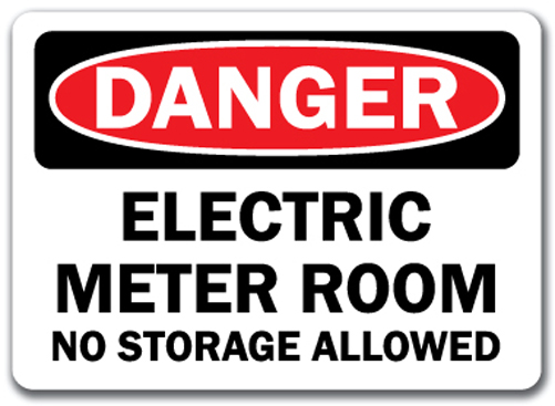 Danger Sign Electric Meter Room No Storage Allowed 10