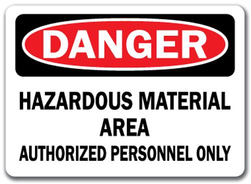 Danger Sign Hazardous Material Area Authorized Personnel ...