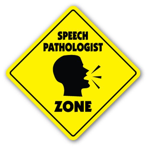 Speech Pathologist Zone Sign Xing Gift Novelty Therapy Speeking Talk ...