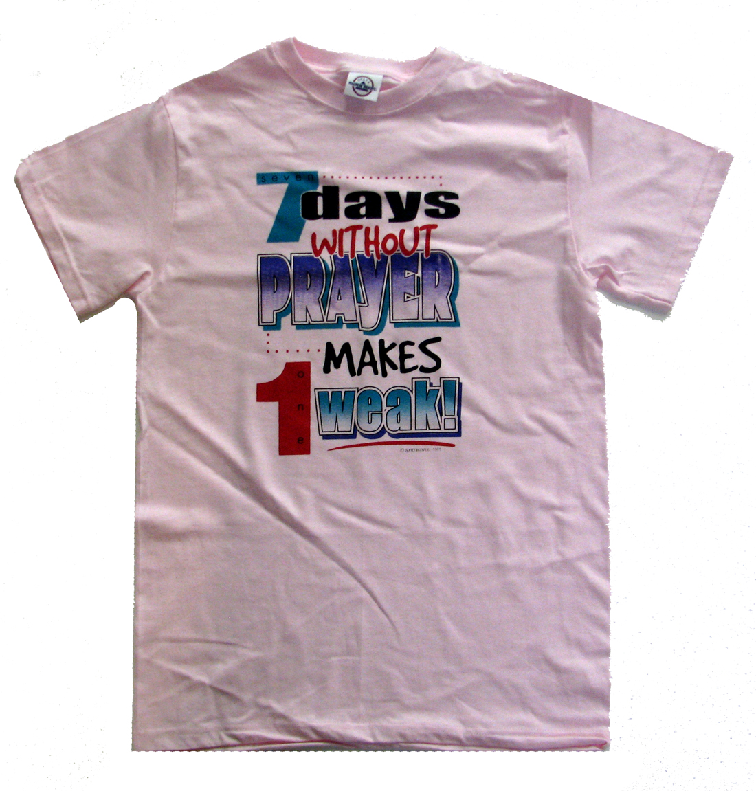 Trenz Shirt Company Christian T-shirt 7 Days Without Prayer 1 Week at Sears.com