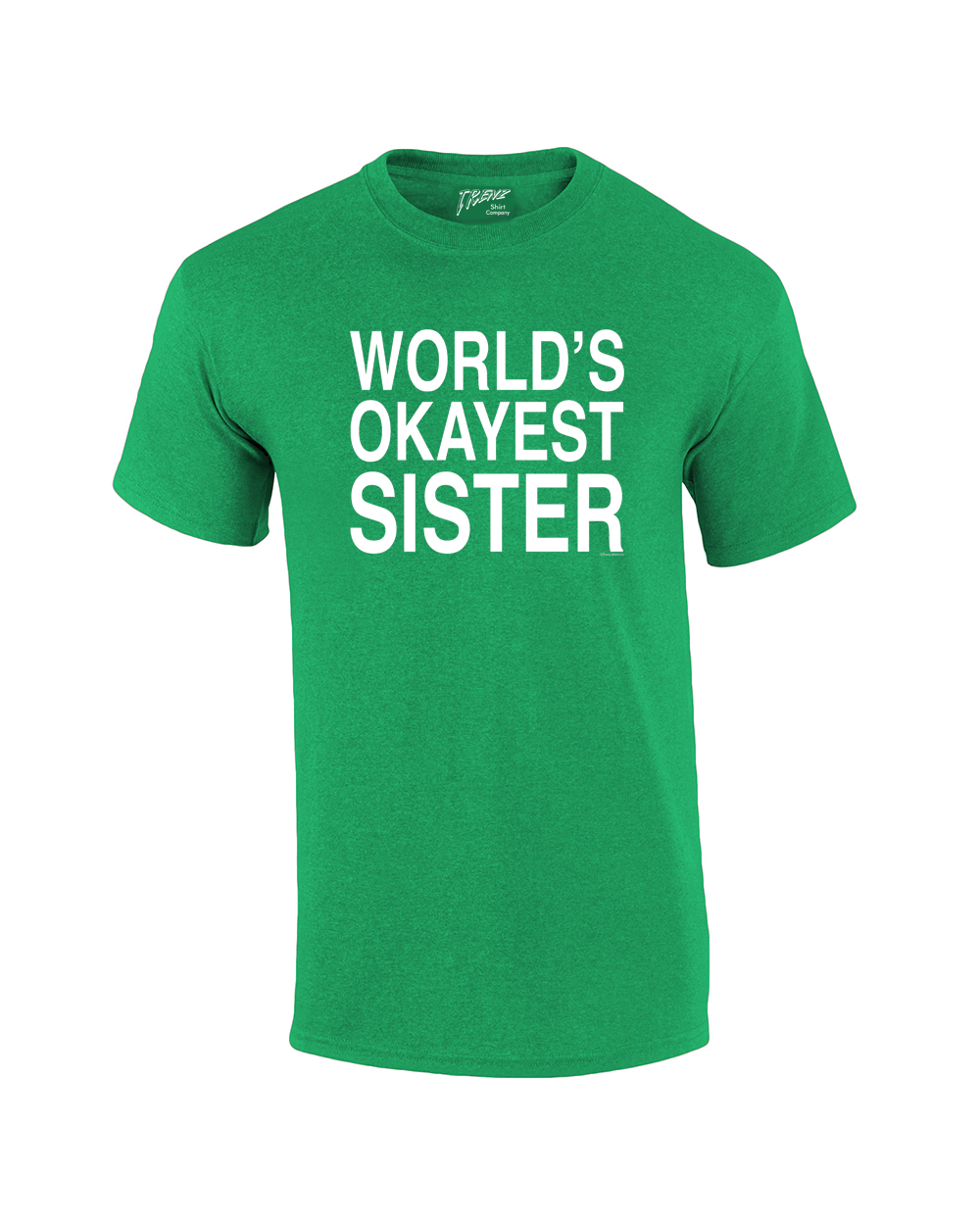 world 39 s okayest sister t shirt funny siblings tee for sisters. Black Bedroom Furniture Sets. Home Design Ideas