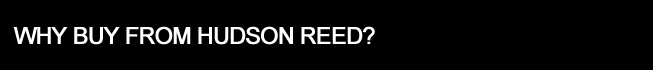 Why Buy from Hudson Reed?
