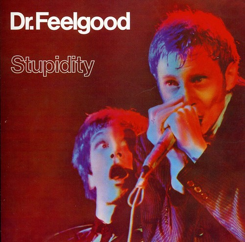 Dr Feelgood Stupidity Brand New CD