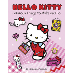 Hello Kitty Fabulous Things To Make And Do