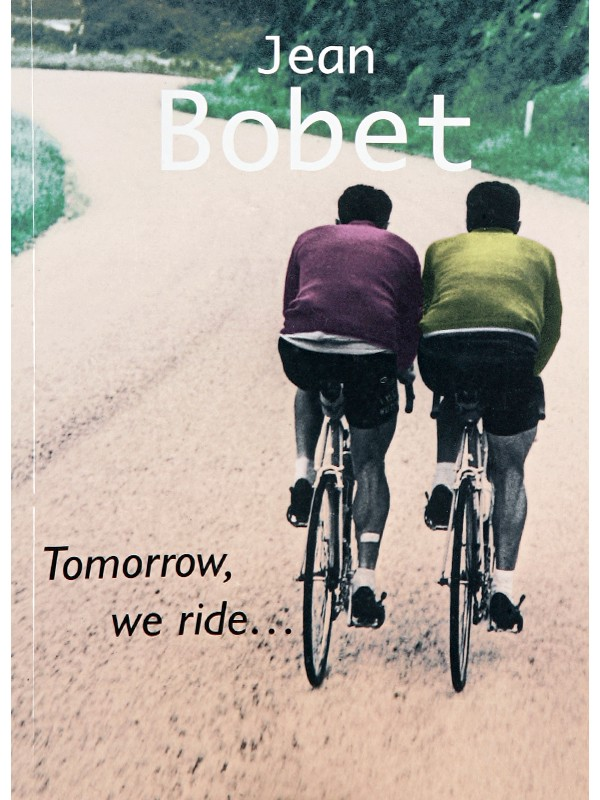 TOMORROW, WE RIDE… CYCLING BOOK