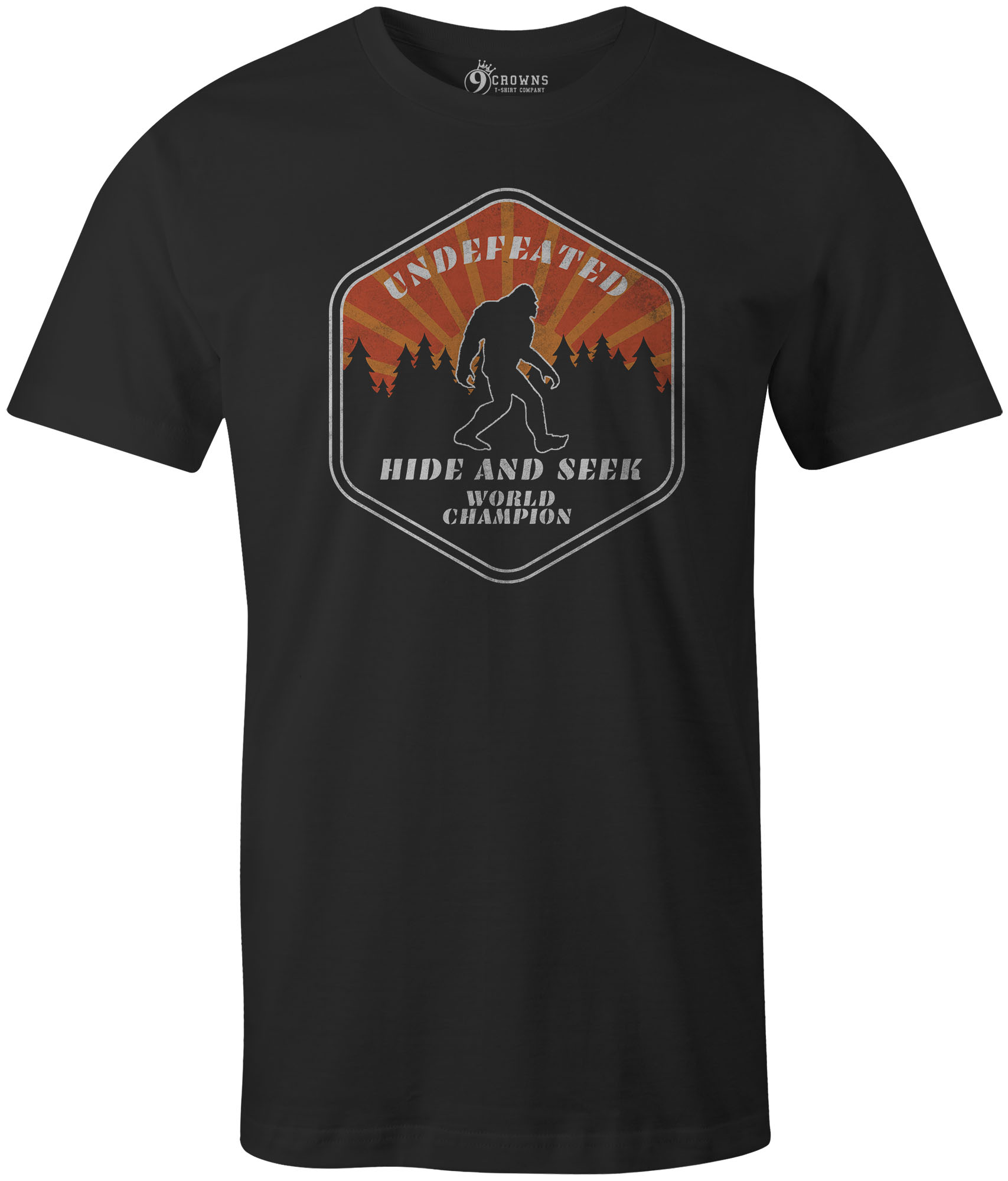 c24da50ea 9 Crowns Tees Bigfoot Undefeated Hide and Seek Champ Funny T-Shirt ...