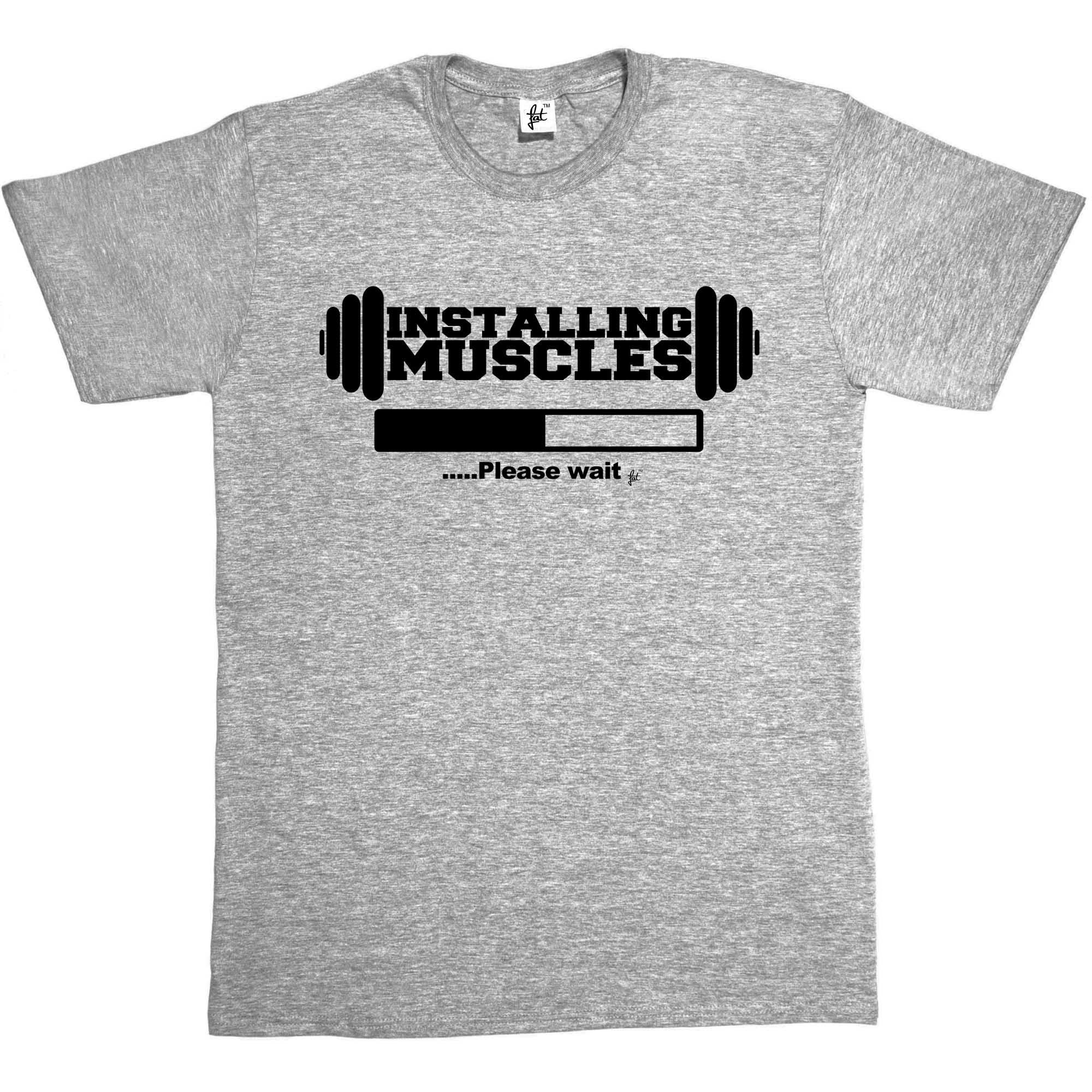 Installing Muscles Please Wait Mens T Shirt Funny Joke Slogan Fathers Day S-3XL