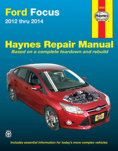 Shop Manual Ford Focus 2012 Thru 2014 Does Not Include