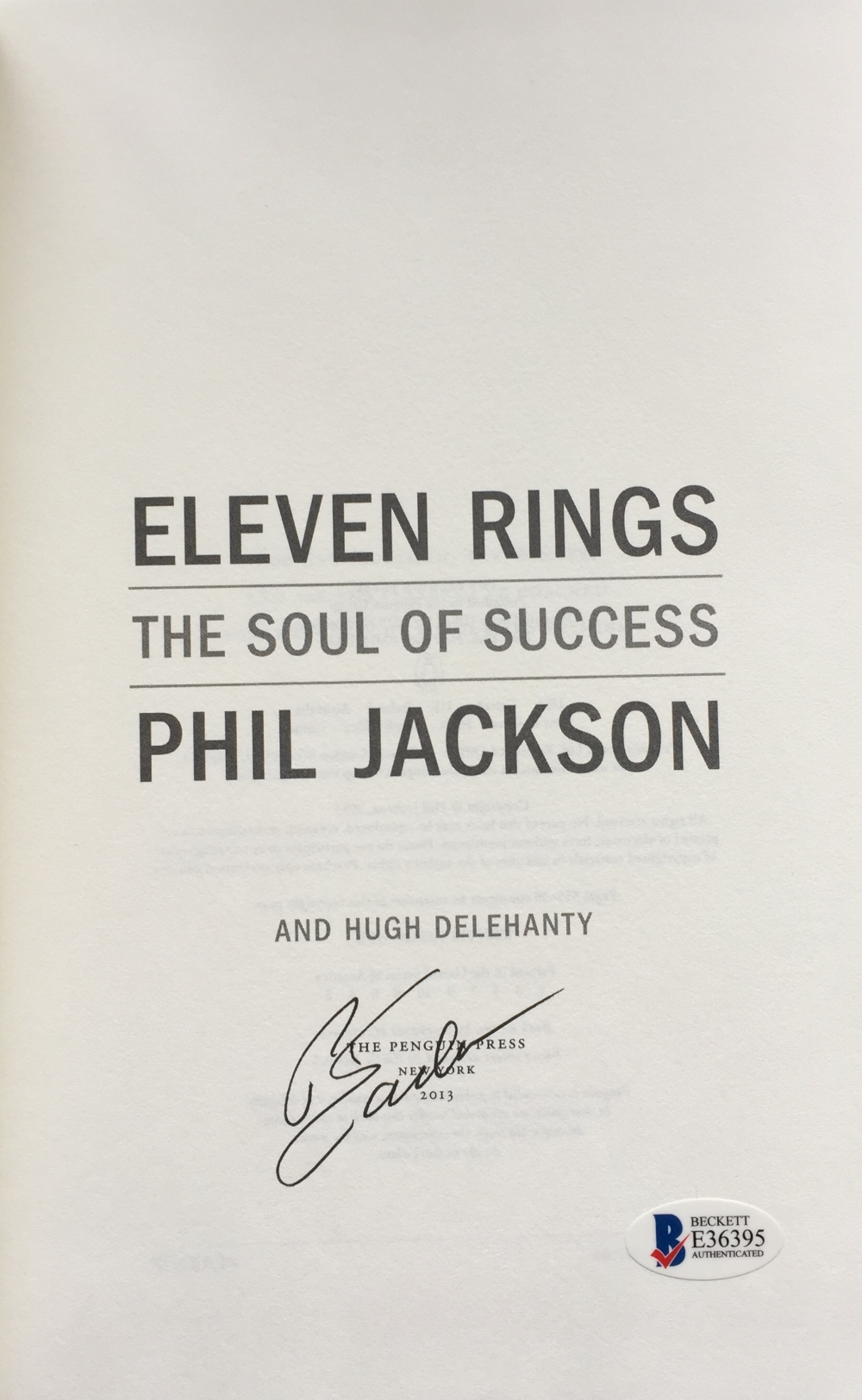 Phil Jackson Signed Eleven Rings: The Soul of Success Book BAS