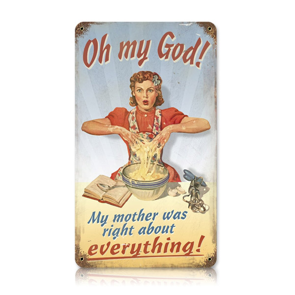 My Mother Was Right Funny Mom Joke Vintage Kitchen