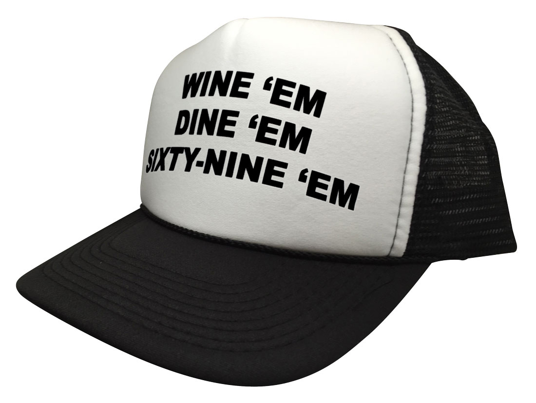 Details about WINE  em DINE SIXTY-NINE Funny Trucker Hat Dumb and Dumber  Sea-bass 69 Cap 9222777fae68