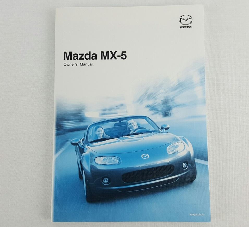 New Genuine Mazda MX-5 NC Series 1 Owners Manual MX5 2005 - 2008 8W87-EO-06K