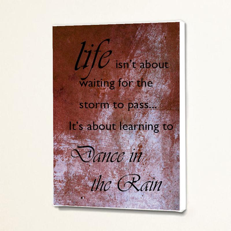 Dance In The Rain Inspiring Quote Wall Decor Art Canvas