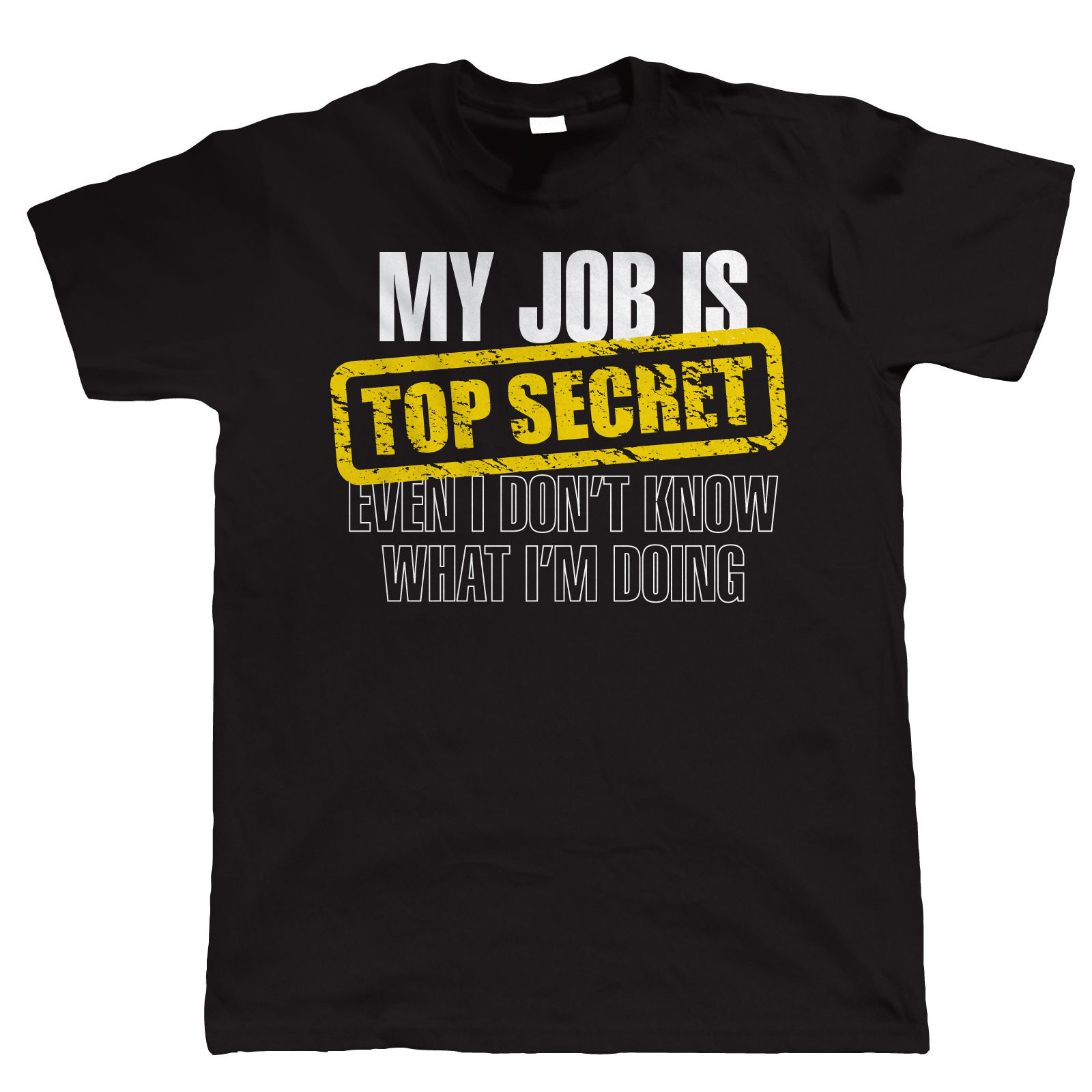 My-Job-Is-Top-Secret-Mens-Funny-T-Shirt-Gift-for-Dad-Him-Christmas