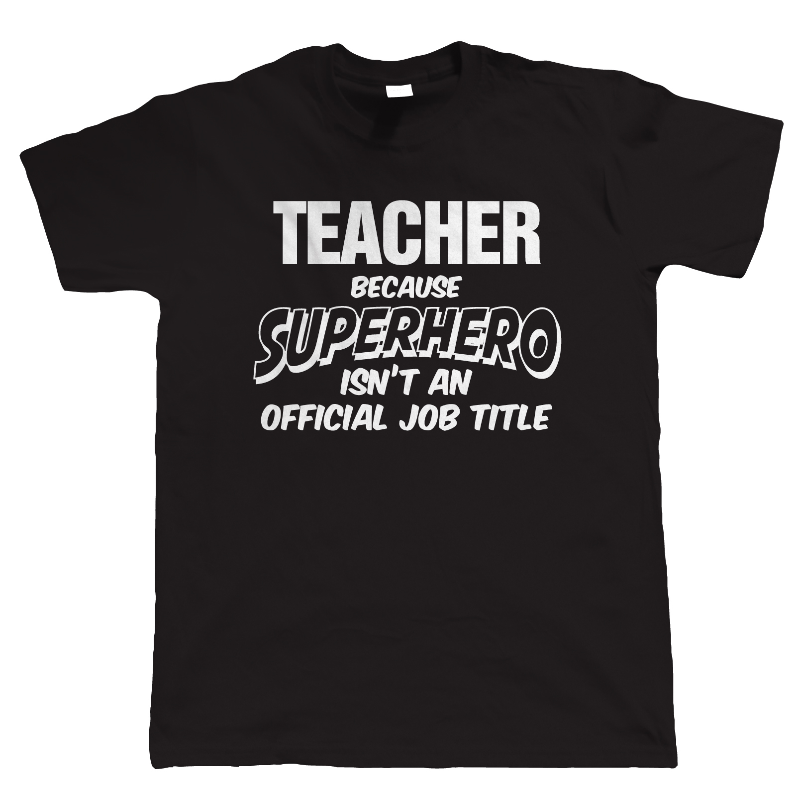 Teacher Superhero Mens Funny T Shirt