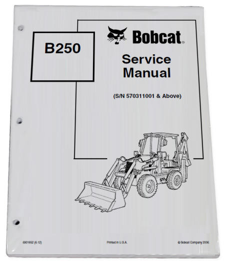 bobcat b250 loader backhoe service manual shop repair book part rh ebay com Montgomery Ward Snow Blower Parts Bobcat Skid Steer