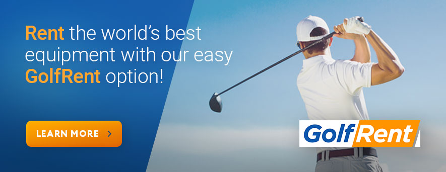 Find out more about renting the best golf equipment