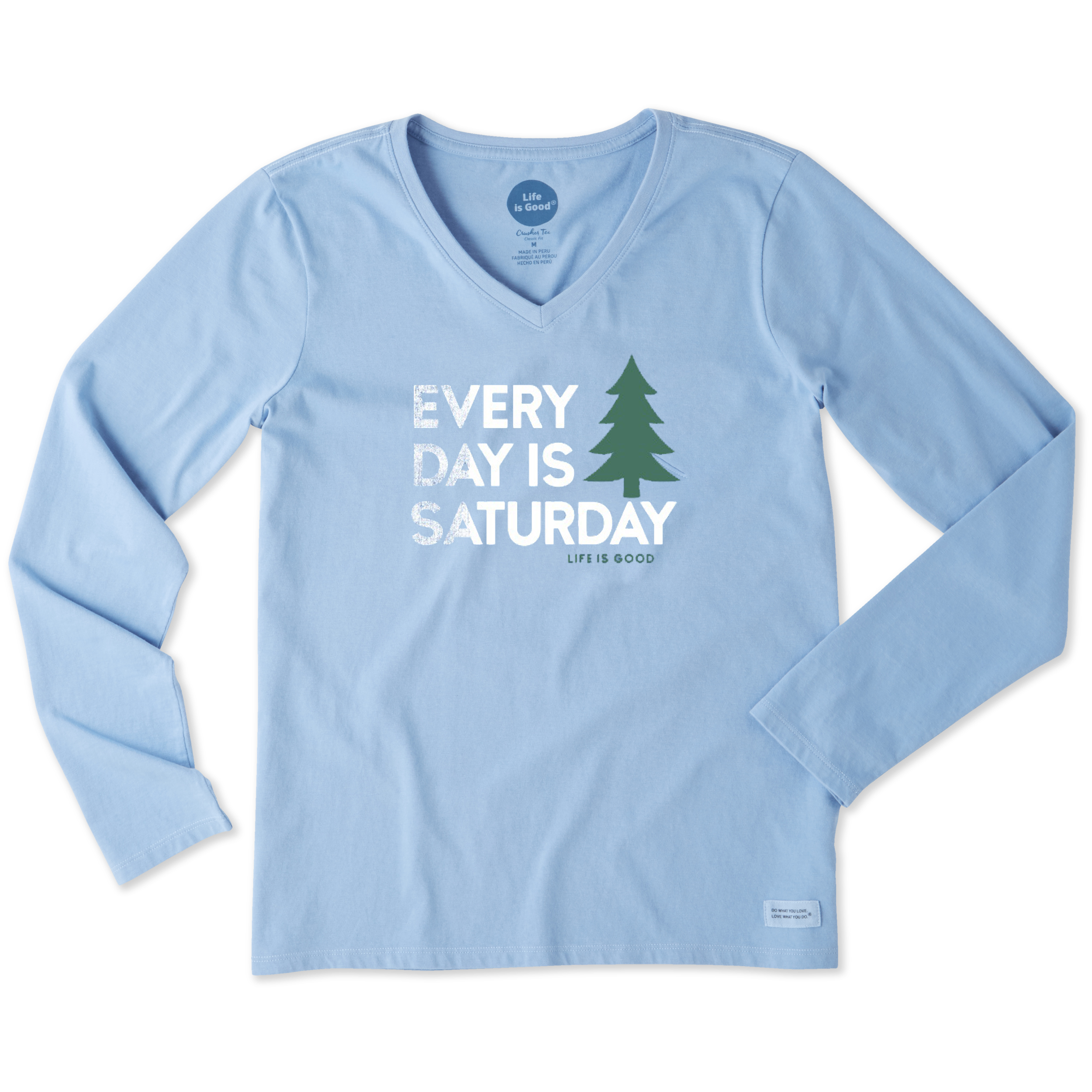 dab2f4495d9c72 Details about Life is Good. Womens Long Sleeve Crusher Vee: Everyday is  Saturday, Powder Blue