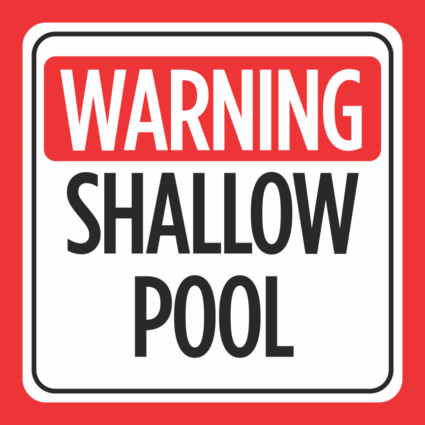 Details about Shallow Pool Print Red White Caution Swim Swimming Pools Hot  Tub Signs, 12x12