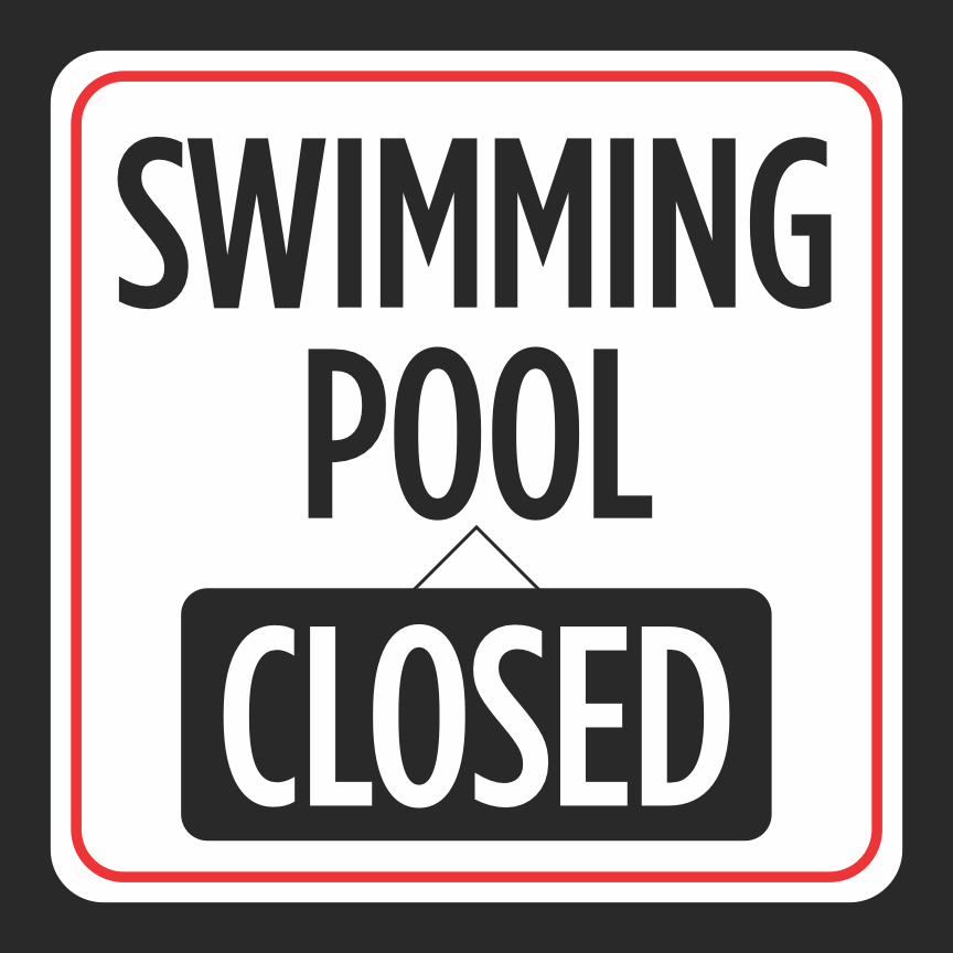 Details about Swimming Pool Closed Print Red White Swimming Pools Hot Tub  Signs Com, 12x12