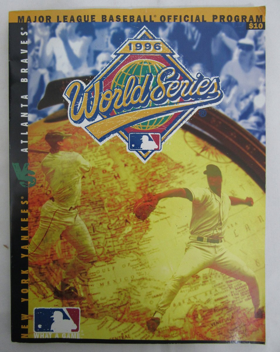 1996 MLB World Series Program New York Yankees Vs. Atlanta Braves ...