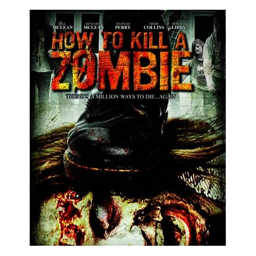 How to Kill a Zombie (BD) BD-25 191091187029