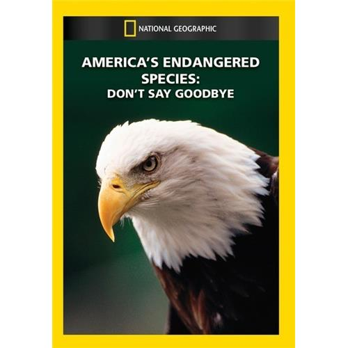 America's Endangered Species: Don't Say Goodbye - Documentary Movies and DVDs