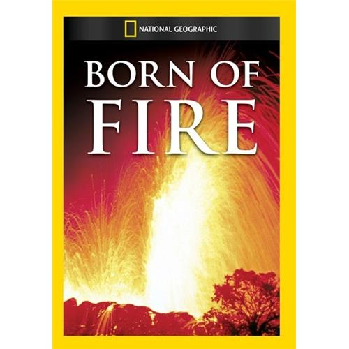Born of Fire - Documentary Movies and DVDs