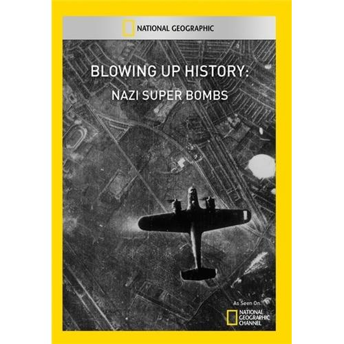 Blowing Up History: Nazi Super Bombs - Documentary Movies and DVDs