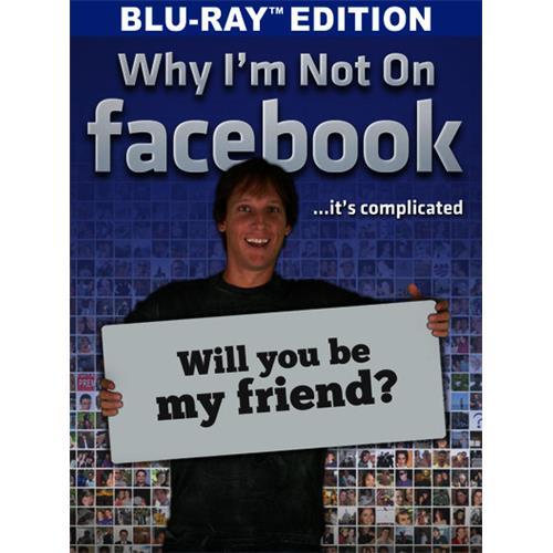 Why I'm Not on Facebook(BD) BD-25 889290611345