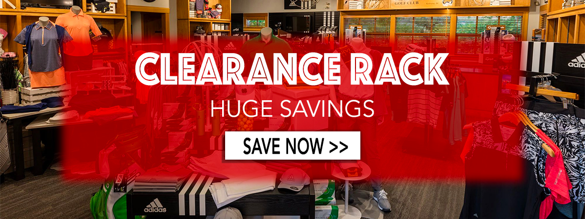 Clearance Rack is Here! Save BIG Now
