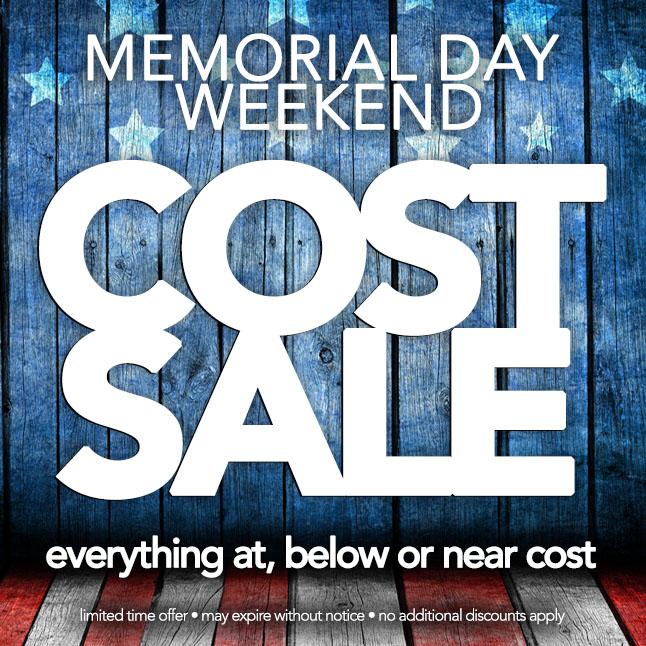Cost Sale • Celebrate Memorial Day! Plus, $3 Shipping. Period!